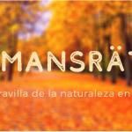 «Allemansrätten» y el amor por la naturaleza