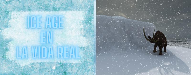 Ice Age en la vida real