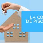 Comprar tu piso: guía indispensable