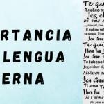 ¿Qué valor le das a tu lengua materna?