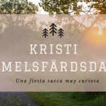 Kristi Himmelsfärdsdagen – ¿Conoces esta fiesta?