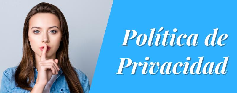 Política de privacidad: tu información está segura.